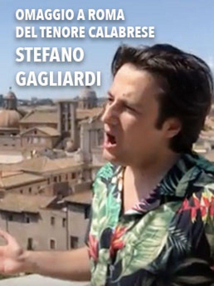 Nessun dorma, Stefano Gagliardi omaggia Roma