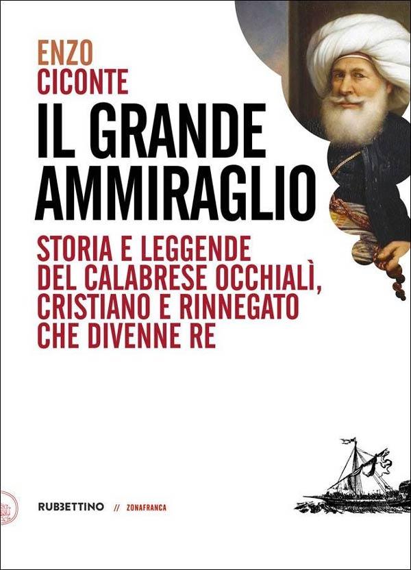 Il grande ammiraglio di Enzo Ciconte