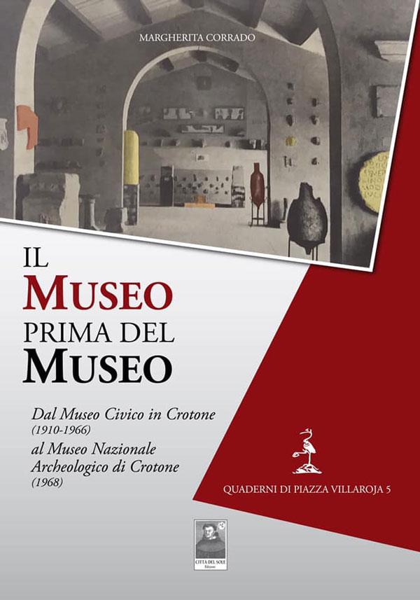 Il Museo prima del Museo