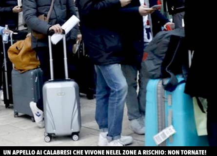 Non rientrate in Calabria!