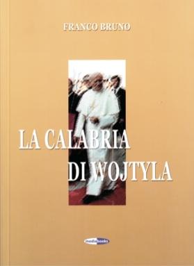 La Calabria di Wojtyla