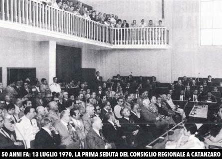 La prima seduta del Consiglio regionale a Catanzaro: era il 13 luglio 1970