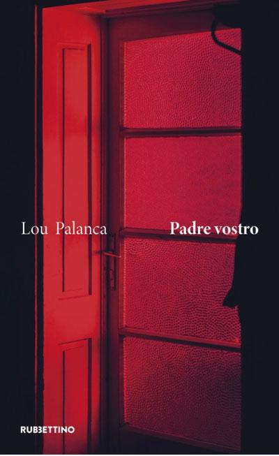 Padre Vostro di Lou Palanca (Rubbettino editore)