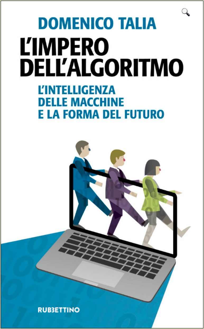L'impero dell'algoritmo di Domenico Talia