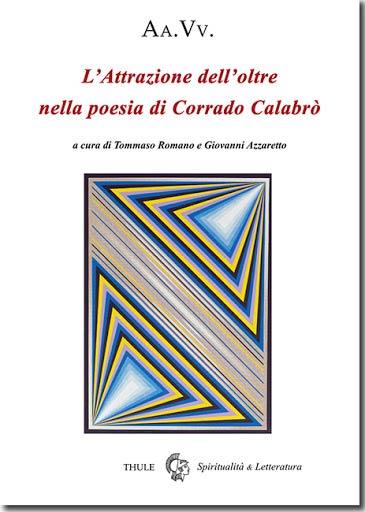 L'attrazione dell'oltre nella poesia di Corrado Calabrò