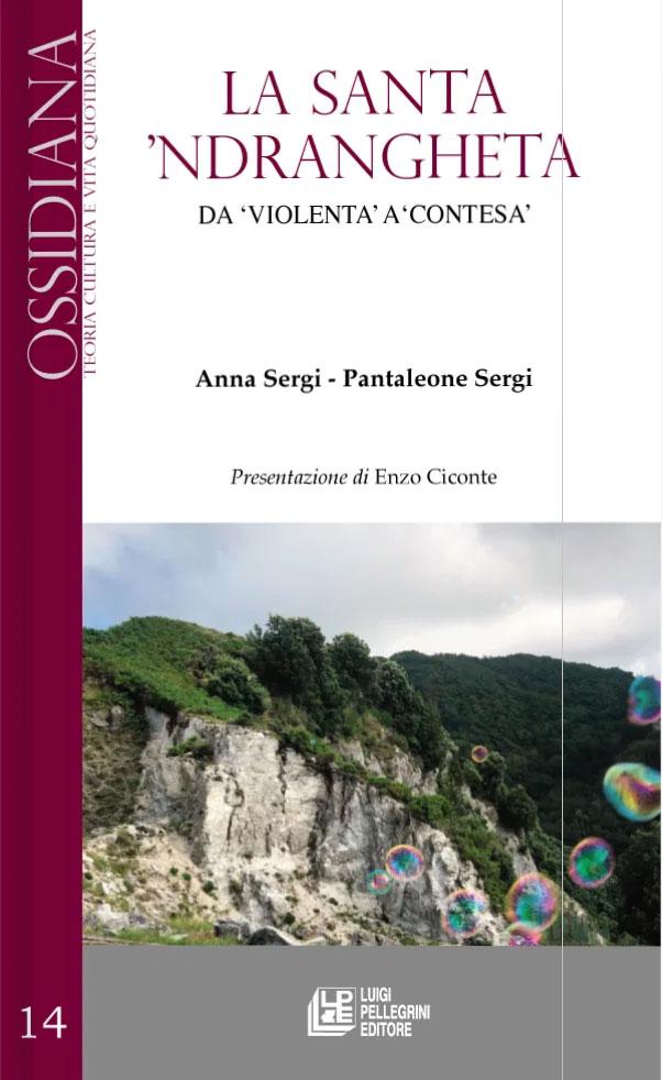 La Santa 'Ndrangheta di Pantaleone e Anna Sergi