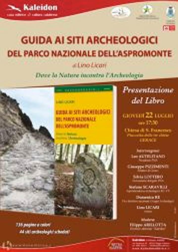 """Guida ai siti archeologici del Parco Nazionale dell'Aspromonte"""""""