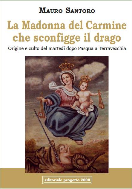 """Libro """"La madonna del Carmine che sconfigge il drago"""""""