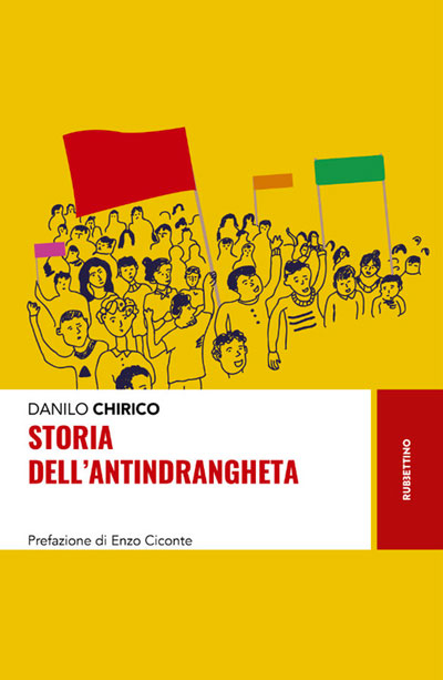 Storia del'Antindrangheta di Danilo Chirico