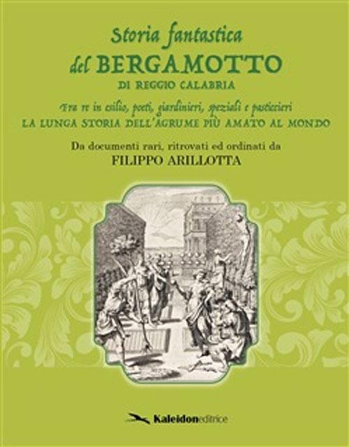 Storia fantastica del bergamotto di Reggio Calabria
