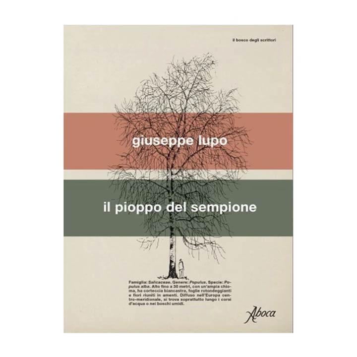 Libro Il pioppo del Sempione di Giuseppe Lupo